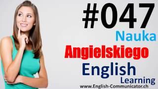 #47 Kurs języka angielskiego Słownictwo English Gorzów Wielkopolski Lubin Racibórz Wejherowo BEC