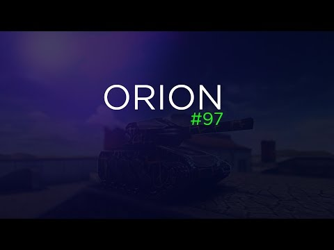 ORION #97 (Tanki Online) Очень важное видео
