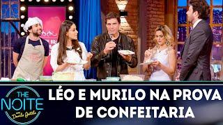 Léo e Murilo duelam em prova de confeitaria | The Noite (09/08/18)