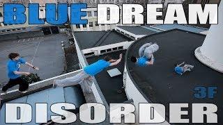 French Freerun Family - Blue Dream DISORDER