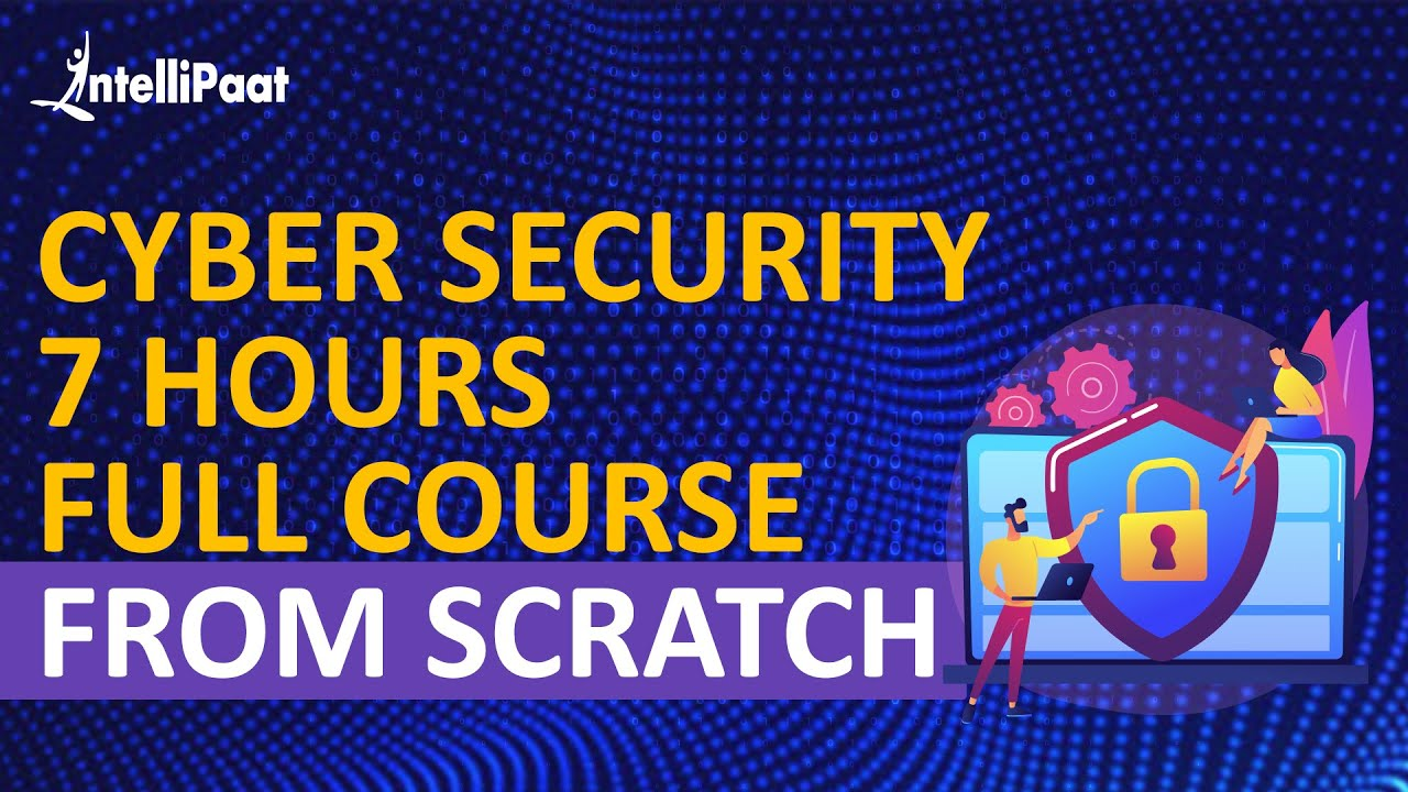 Cyber Security Tutorial   Cyber Security Training for Beginners   Intellipaat