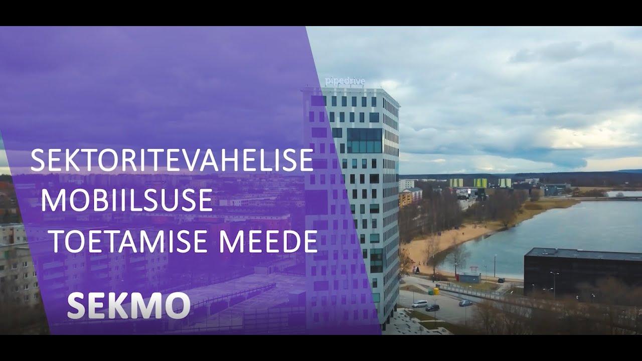 SEKMO - sektoritevahelise mobiilsuse toetus