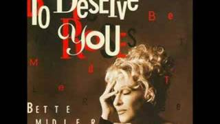 Bette Midler- To Deserve You (Arif