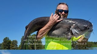 Catfish Weekly 340 With Guess John Jeffcoat!!!
