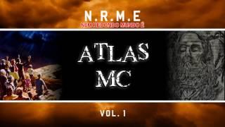 03 - Atlas MC - Interlúdio ( NRME Vol. 1 ) thumbnail
