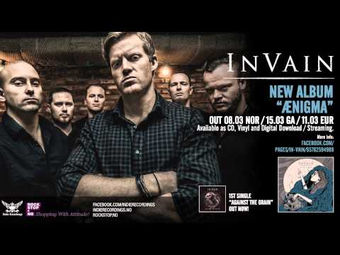 IN VAIN - AGAINST THE GRAIN (Official)