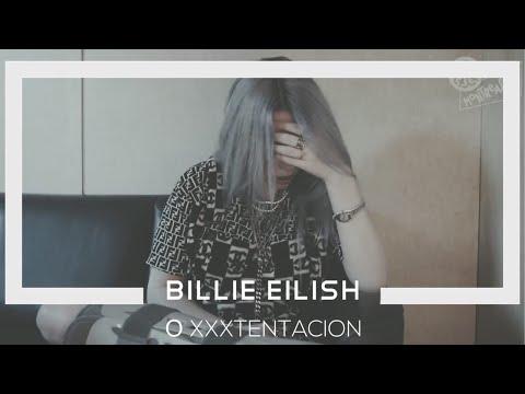 BILLIE EILISH о XXXTENTACION  на русском языке [Перевод и озвучка Darya Mo]