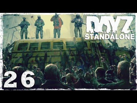 Смотреть прохождение игры [Coop] DayZ Standalone. #26: Высшая точка Новодмитровска.