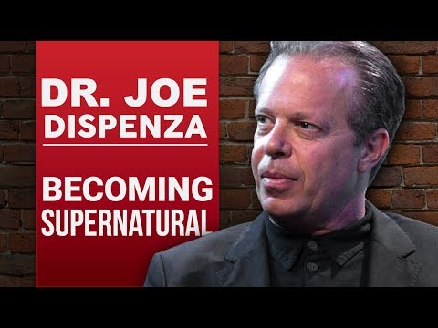DR JOE DISPENZA - BECOMING SUPERNATURAL Part 1/2   London Real