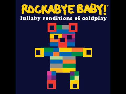 In My Place - Lullaby Renditions of Coldplay - Rockabye Baby!