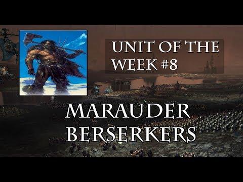 Total War: WARHAMMER - Unit of the Week 8 - Marauder Berserkers |