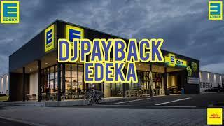 DJ Payback - Edeka (Official Video)
