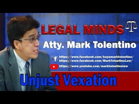 LEGAL MINDS   UNJUST VEXATION