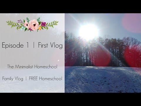 First Vlog | The Minimalist Homeschool