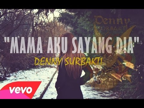 Denny Surbakti - Mama Aku Sayang Dia (Official Lyric Video) | Hip Hop Medan |
