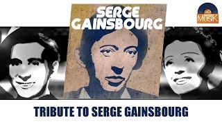 Serge Gainsbourg - Tribute To Serge Gainsbourg (Full Album / Album complet)