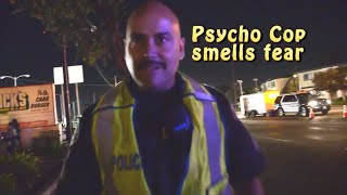 psycho-cop-smells-fear-responsible-citizens-stand-up
