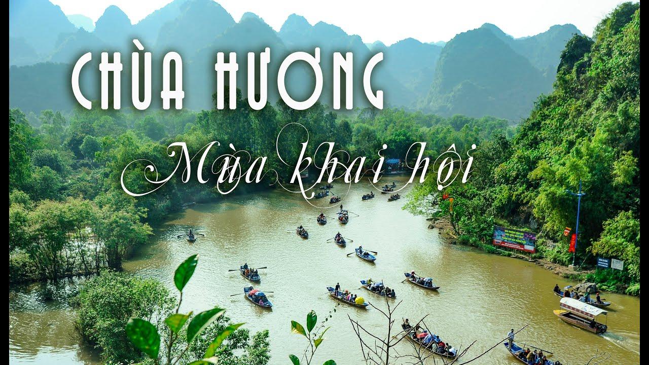 Khai hội Chùa Hương, toàn cảnh lễ hội những ngày đầu năm