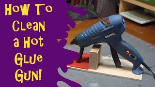 How to Clean a Hot Glue Gun & DIY Glue Gun Stand Today I will show you how to clean your hot glue gun. Youwill need Aluminum
