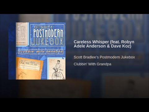 [1 hour] Postmodern Jukebox - Careless Whisper - Vintage 1930's Jazz Wham! Cover ft. Dave Koz