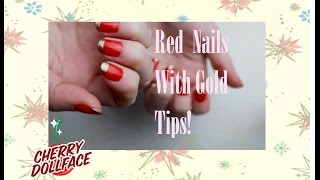 Easy Holiday Vintage Nails: Red with Gold Tips! CHERRY DOLLFACE Thumbnail