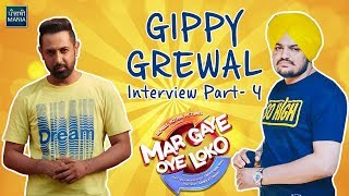 When Gippy Grewal met Sidhu Moosewala for the First Time | Mar Gaye Oye Loko Interview | Part - 4