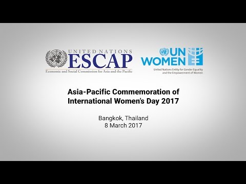 Asia-Pacific Commemoration of International Women's Day 2017