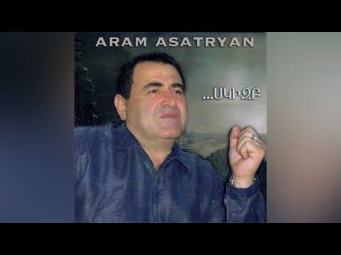 Aram Asatryan - Skizb - Full Album  2002
