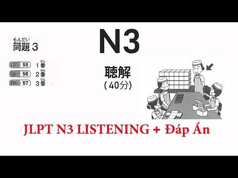 LUYỆN ĐỀ THI NGHE JLPT N3 2019 | CHOUKAI JLPT N3 - 2019 (Có đáp án)
