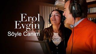 Erol Evgin & Aşkın Nur Yengi - Söyle Canım Kamera Arkası