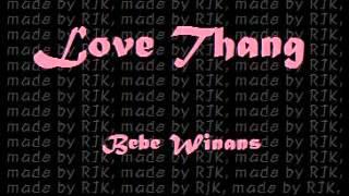LoveThang Bebe Winans