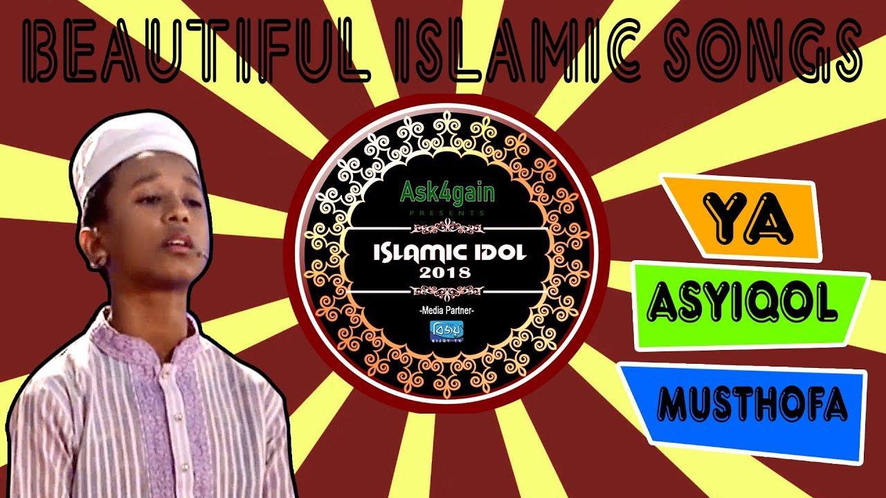 Ya Asyiqol Musthofa | Heart Touching Nasheed | Islamic Idol 2018