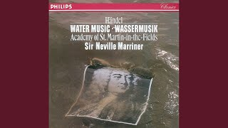 Handel: Water Music Suite No.1 in F - 1. Ouverture (Grave - Allegro)