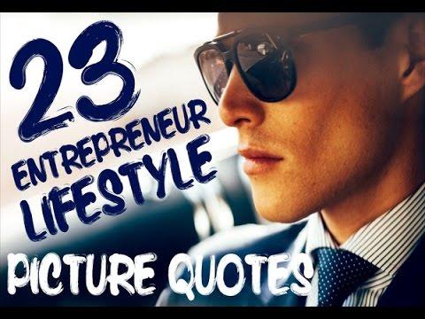 23 Entrepreneur Lifestyle Picture Quotes