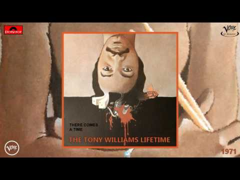 The Tony Williams Lifetime - There Comes a Time (Remastered) [Jazz Fusion] (1971)