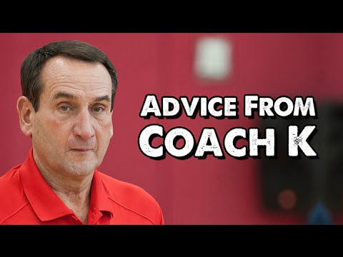 Advice from Coach K of USA Basketball (with Jay Bilas)