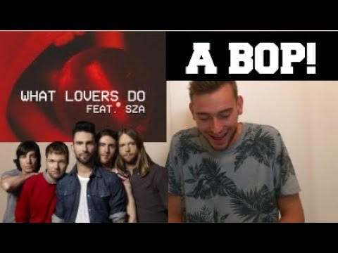 Maroon 5  ft. SZA - What Lovers Do (SONG REACTION)