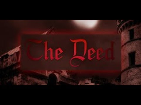 Playthrough | The Deed | I Can Live With That | No Commentary |