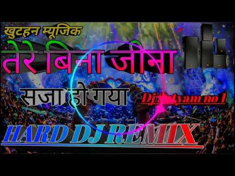 ♡♡dj-rajkaml-basti-stlye✓✓tere-bina-jina-saza-ho-gaya-jbl-toing-mix-dj-satyam-khuthan-jaunpur-no-1✓✓