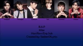 B.A.P - Killer (color coded Han/Rom/Eng) lyrics