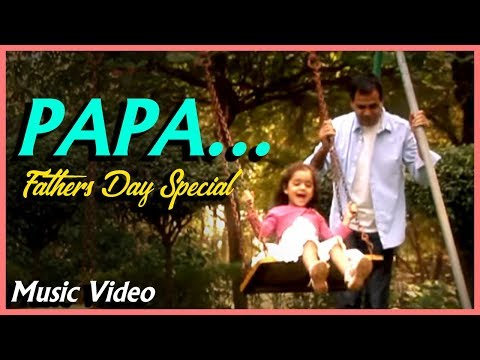 Papa | Hindi Music Video | Father's Day Special Song | Sandesh Shandilya