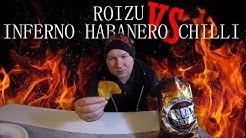 Roizu Vs Inferno habanero chilli sipsit