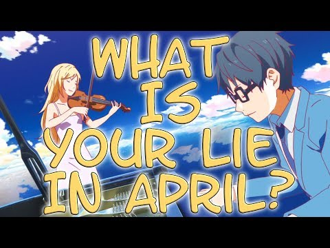 What Is Your Lie In April? (Your Lie In April 2019)