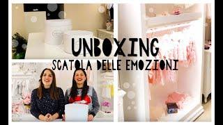 Unboxing Scatola della prima Emozione - LaCullaDiVanity