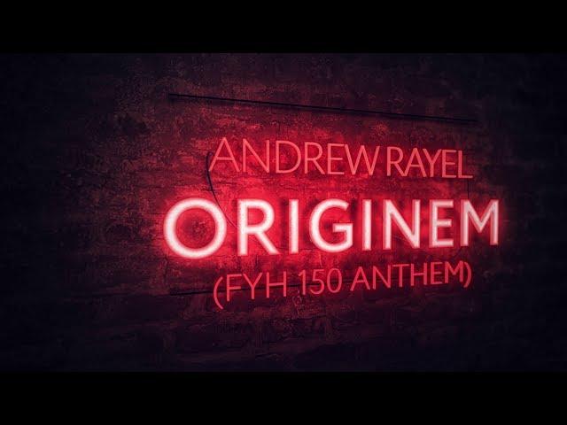 Andrew Rayel - Originem (FYH 150 Anthem)