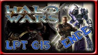 Halo Wars LPT: Part 15 - Es ist Geschafft! Doch der Preis zu hoch (German) {ENDE}