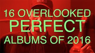 James Acaster Presents 16 Overlooked PERFECT Albums of 2016
