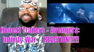 Honest Trailers - Avengers: Infinity War  - REACTION!!!!!!