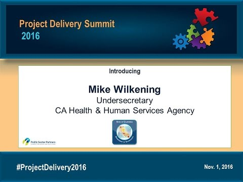 PD2016 Opening Remarks: Mike Wilkening - Undersecretary CA Health and Human Services Agency
