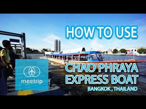 Bangkok Transit - How To Travel in Bangkok - Bangkok Chao Phraya Express Boat | Meetrip